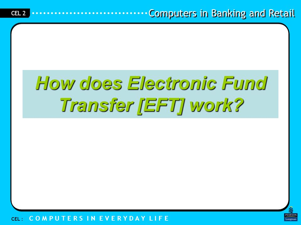 How does Electronic Fund Transfer [EFT] work